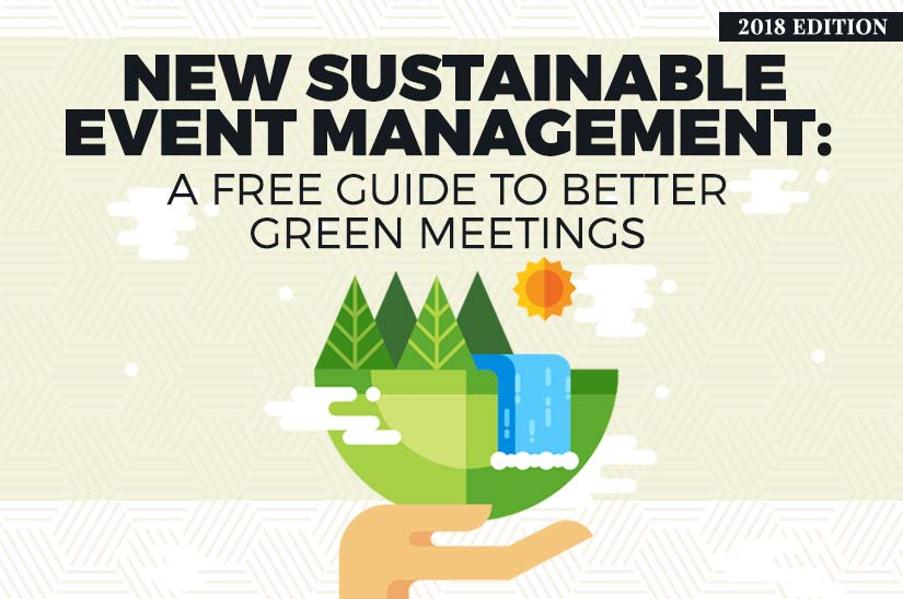 New Sustainable Event Management (2018 Edition) A Free Guide to