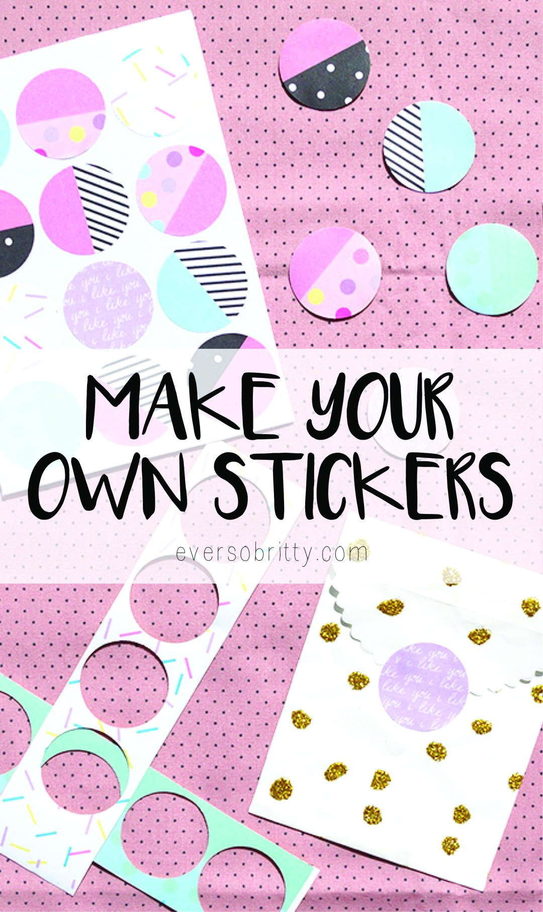make your own stickers free printable ever so britty With create your own stickers free