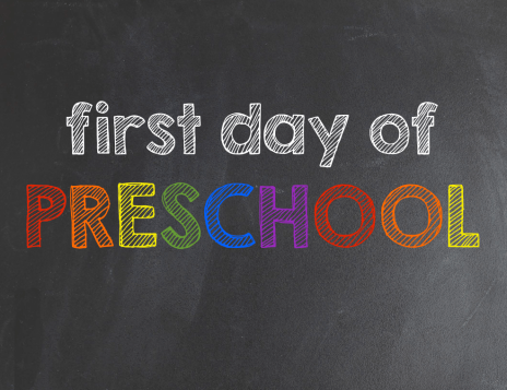 1st Day of Preschool Printable