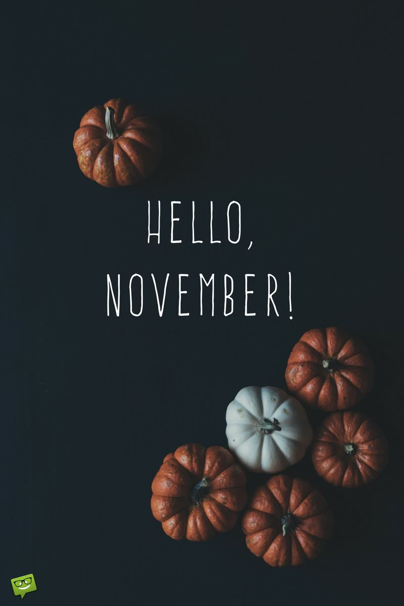 Hello Fall Wallpaper Hello November Quotes For The Month Of Gratitude