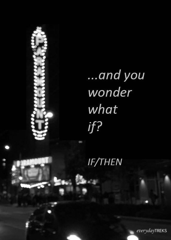 and you wonder what if