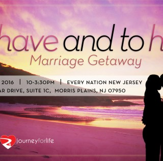 To Have and To Hold Marriage Getaway – Saturday, May 14th