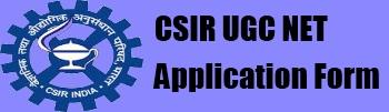 CSIR UGC NET Online Application Form