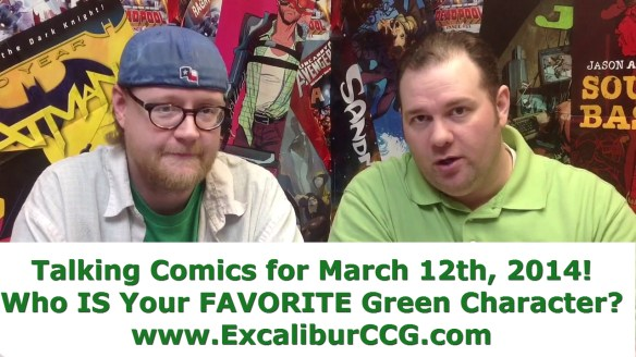 Talking Comics for March 12th 2014!