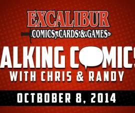Talking Comics for October 8th, 2014!
