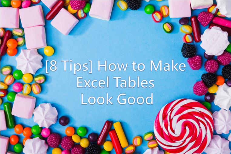 How to Make Excel Tables Look Good (8 Effective Tips) ExcelDemy