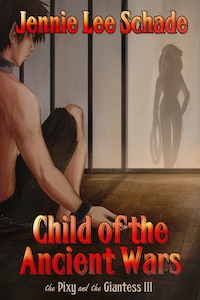 Child of the Ancient Wars by Jennie Lee Schade