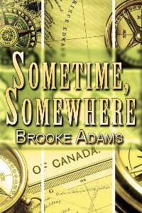 Sometime, Somewhere by Brooke Adams