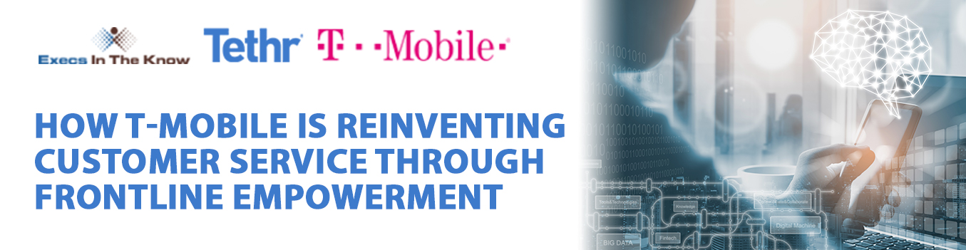 How T-Mobile is Reinventing Customer Service Through Frontline