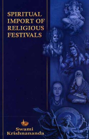 Spiritual Import of Religious Festivals. 350 x 550.Religious Festivals Of India In Hindi Language