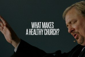 What Makes a Healthy Church? Rick Warren Tells Pastors to Stick Around
