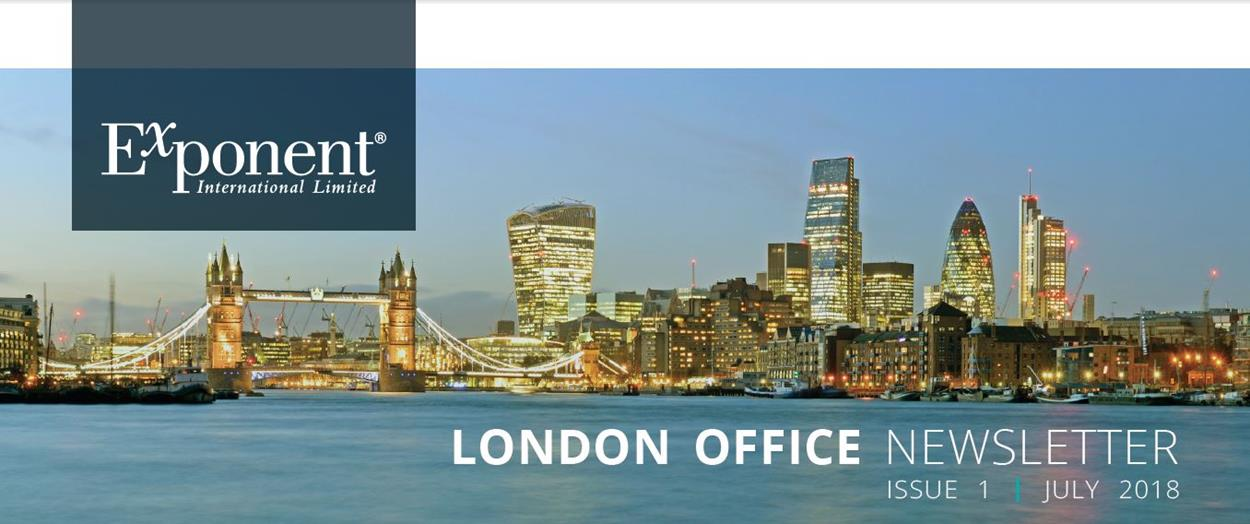 London Office Newsletter Issue 1 Newsletters Exponent