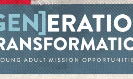 Generation Transformation: o programa que leva jovens adultos para a missão mundial