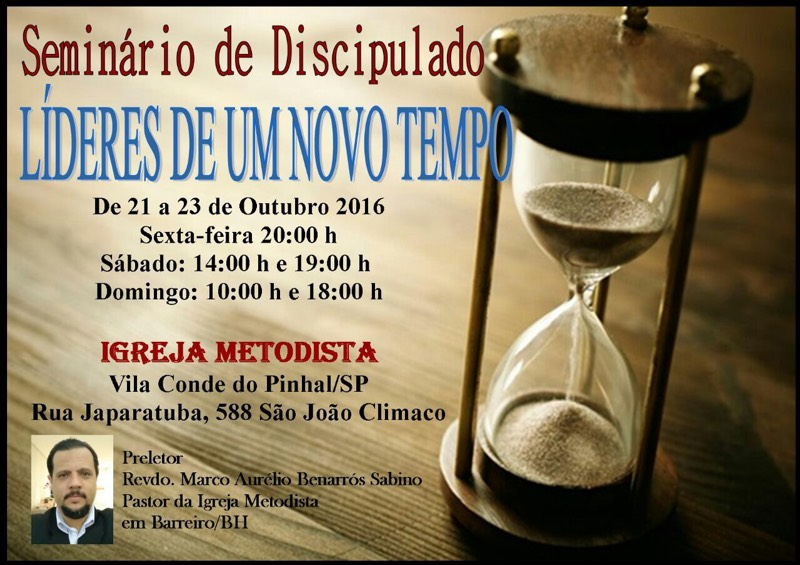Seminário de Discipulado em São Paulo: Líderes de um novo tempo