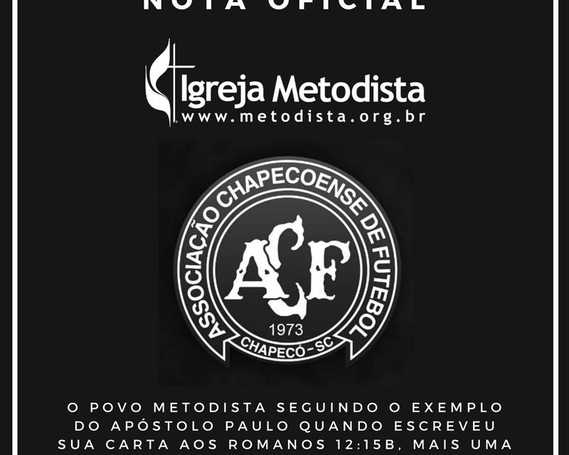 Chapecoense: Igreja Metodista emite nota oficial de solidariedade para familiares das vítimas