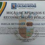 Igreja Metodista em Caldas Novas recebe Moção de Aplausos e Reconhecimento Público na Câmara de Vereadores
