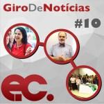 Giro de notícias – Programa #010