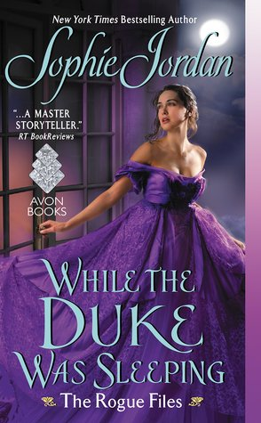 While the Duke Was Sleeping by Sophie Jordan   Book Review