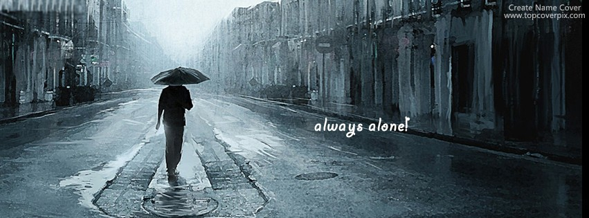 Cool And Stylish Wallpapers For Girls With Attitude Always Alone Boy Name Cover For Facebook