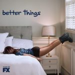 Watch Mom Life on TV! #BetterThings on FX #BetterThingsGiveaway #ad