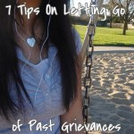 Letting Go of Past Grievances