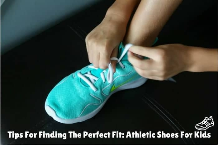 Tips For Finding The Perfect Fit: Athletic Shoes For Kids