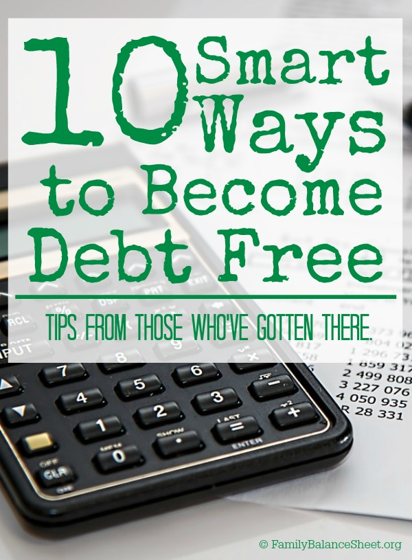10 Smart Ways to Become Debt Free - Family Balance Sheet - financial calculator