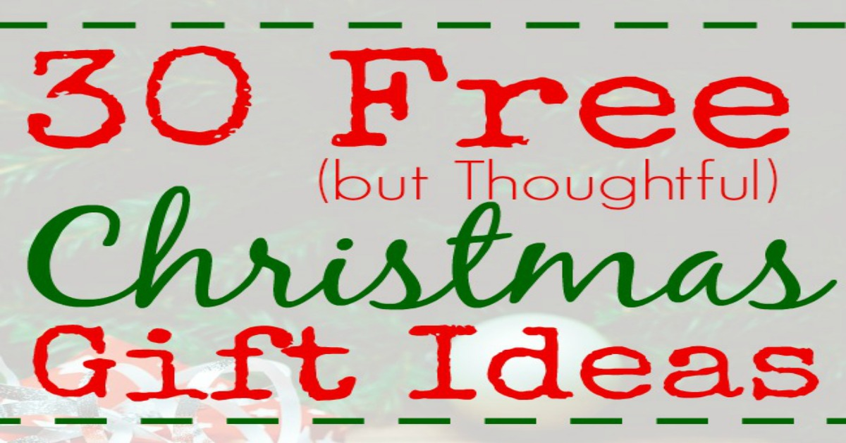 30 Free but Thoughtful Christmas Gift Ideas - Family Balance Sheet