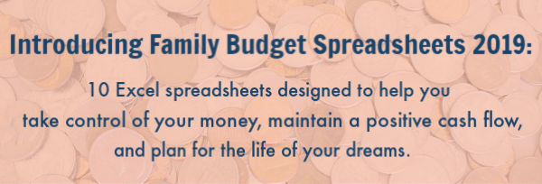 Introducing Family Budget Spreadsheets 2019 - Family Balance Sheet