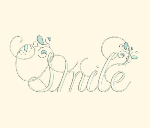 Smile - Inspirational Word Art  Fancy Fonts Embroidery, Home of the