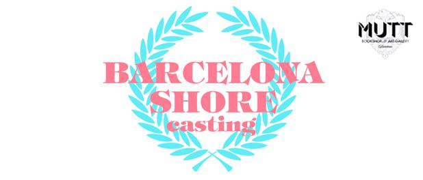 Barcelona Shore casting: participantes y ganadores