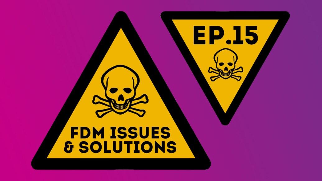 F3DP Show Episode 15