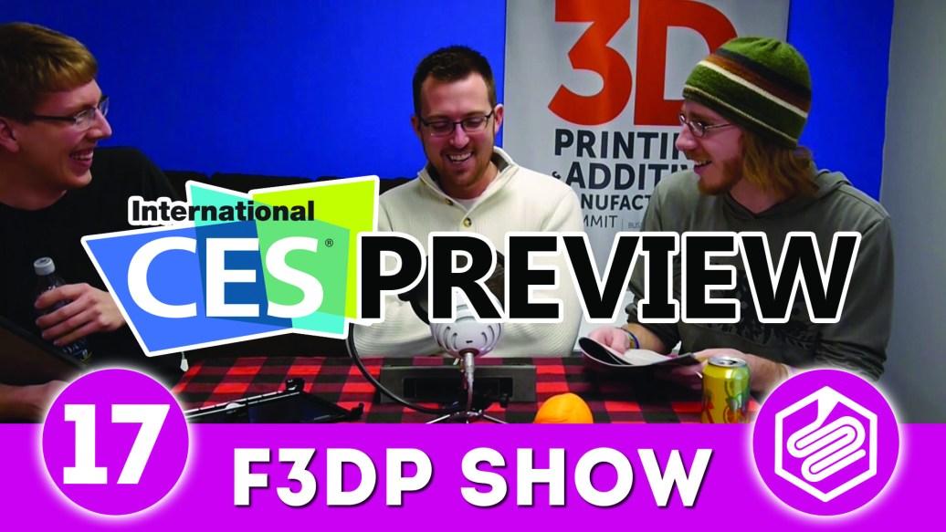 F3DP Show Episode 17