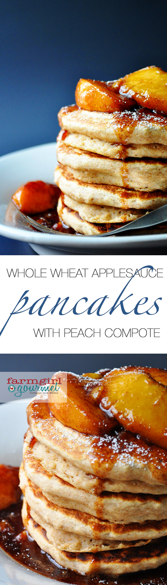 Whole Wheat Applesauce Pancakes with Fresh Peach Compote - Farmgirl ...