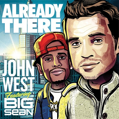 John-West-Already-There-Big-SeanSingle-Cover-Art