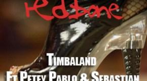 Timbaland – Redbone (Ft. Petey Pablo & Sebastian)