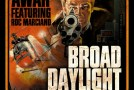 AWAR –Broad Daylight f. Roc Marciano (prod. Vanderslice)
