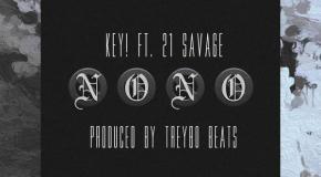 Key! – No No (Ft. 21 Savage)