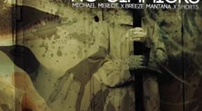 Breeze Mantana x Michael Merlot x Shorts –No Gimmicks