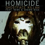 Ghostface Killah Homicide
