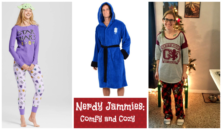 Nerdy Pajamas: Comfy and Cozy