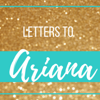 letters to ariana