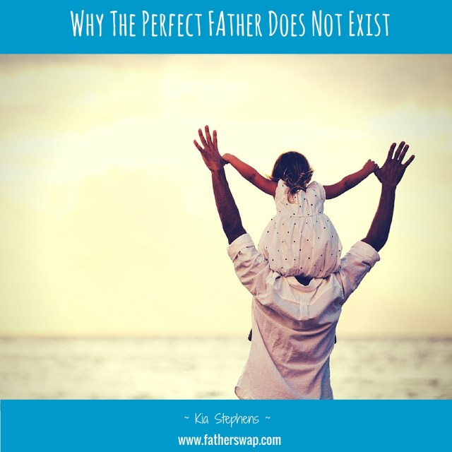 Why the Perfect Father Does Not Exist