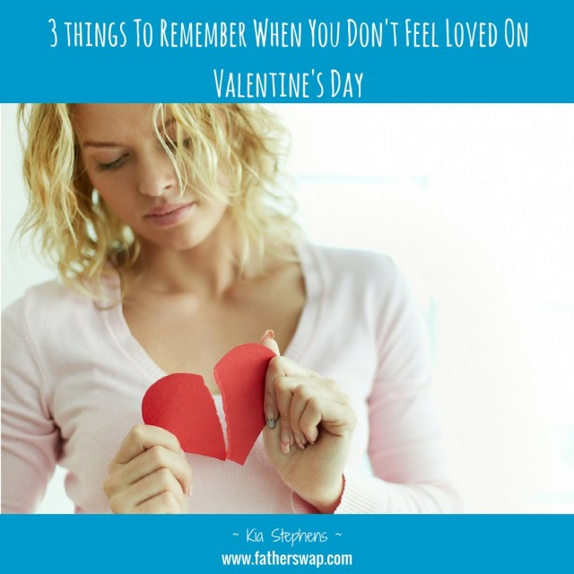 3 Things To Remember When You Don't Feel Loved on Valentine's Day