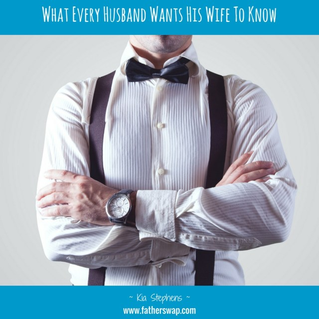 What Every Husband Wants His Wife to Know
