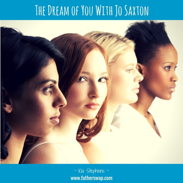The Dream of You With Jo Saxton