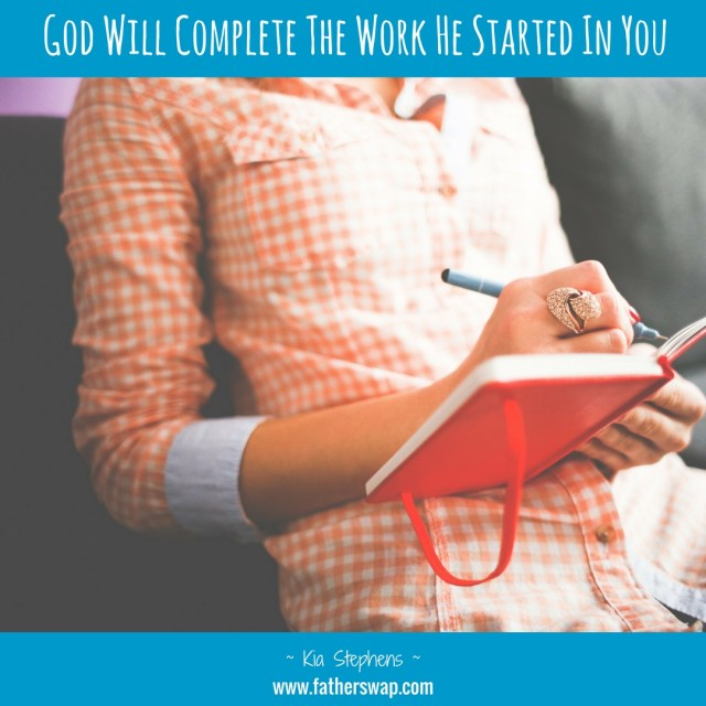God Will Complete the Work He Started In You