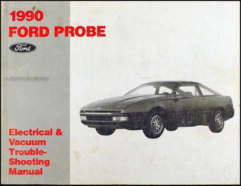 1990 Ford Probe Electrical  Vacuum Troubleshooting Manual Original