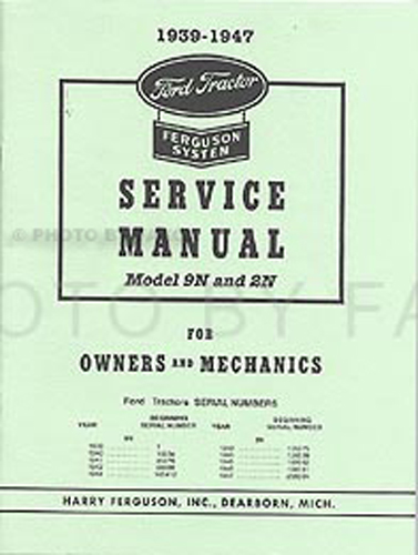 1939-1947 Ford 2N  9N 3 Manual SET Owners/Shop/Assembly Reprints