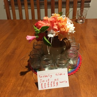 """""""Family Time - just us"""" dinner table decoration care of Lexi"""